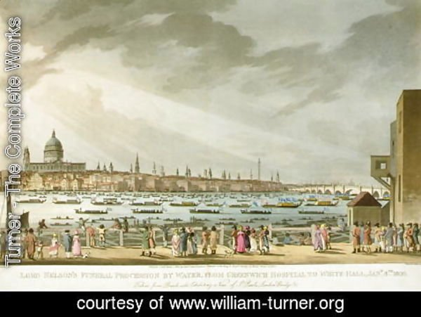 Turner - Lord Nelsons funeral procession by water from Greenwich to Whitehall from The History and Graphic Life of Nelson, engraved by J. Clark and H. Marke, pub. by Orme, 1806